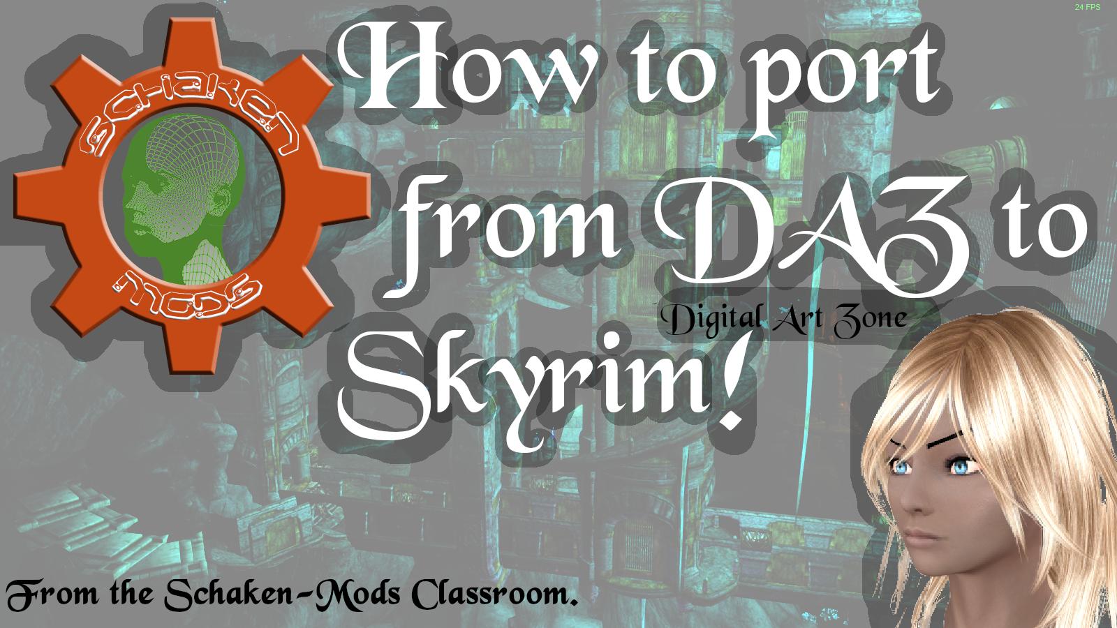 How To: Port DAZ to Skyrim